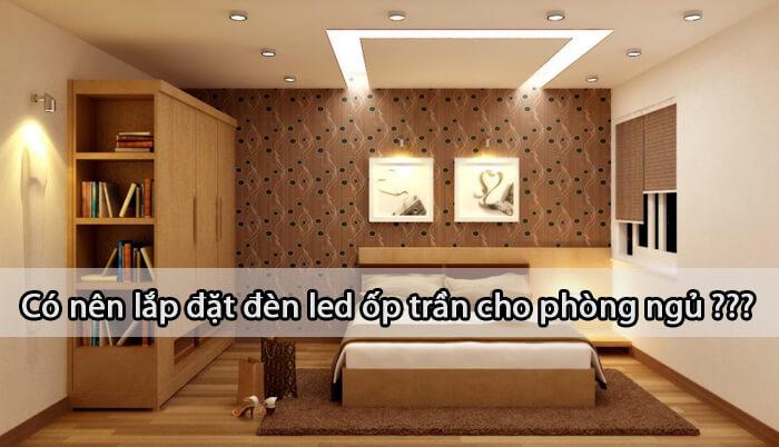 đèn led ốp trần cho phòng ngủ