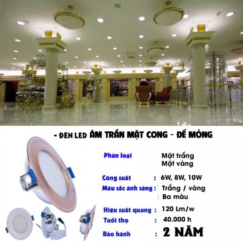Các loại đèn led âm trần mặt cong đế mỏng