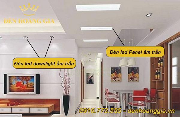 Đèn led panel âm trần và đèn downlight âm trần