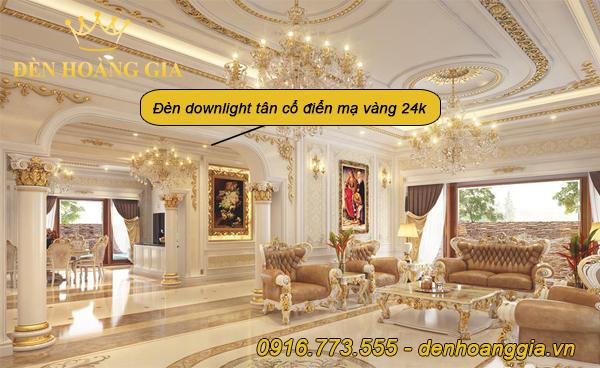 Phòng khách lắp đèn downlight âm trần tân cổ điển mạ vàng 18K